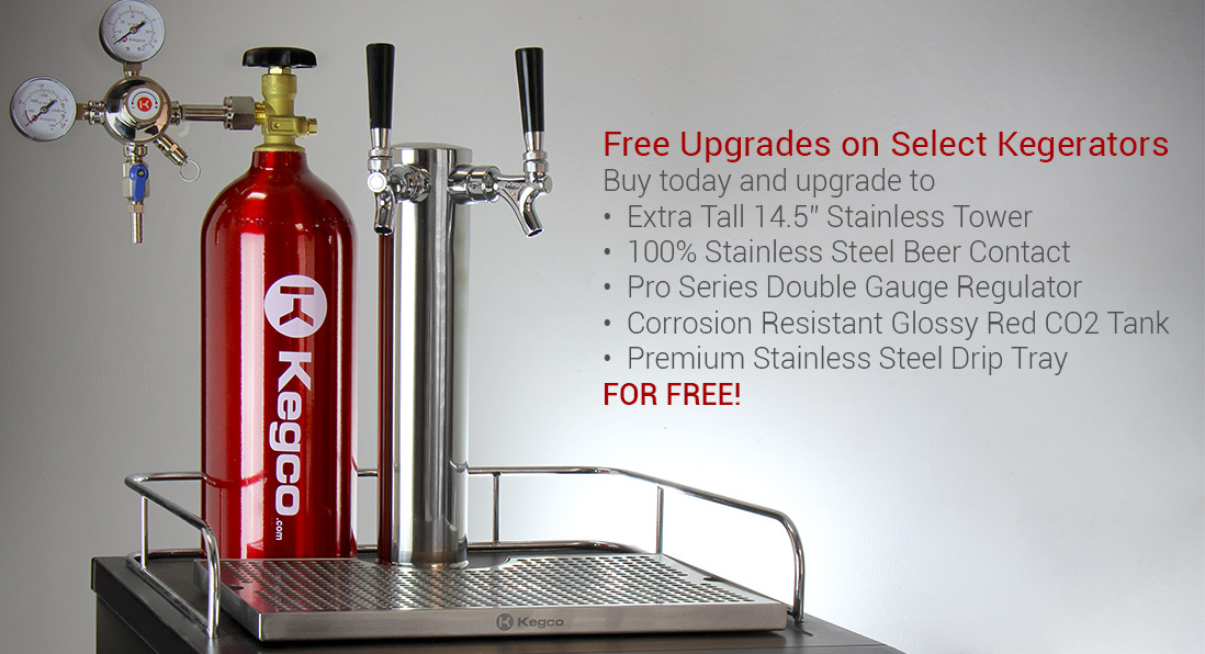 Free Upgrades with the purchase of select Kegerators