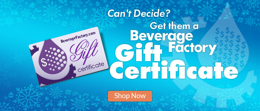 Can't Decide? Get a Beverage Factory Gift Certificate!