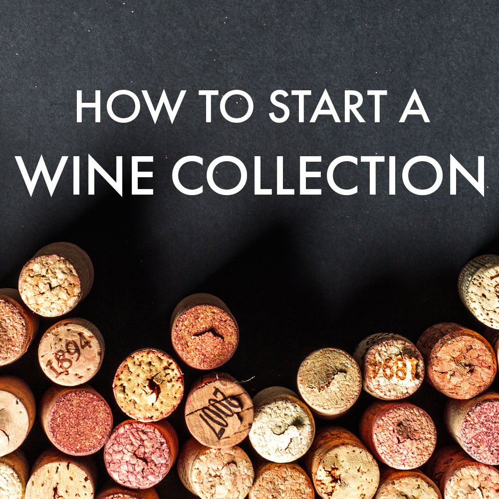 How to Start a Wine Collection