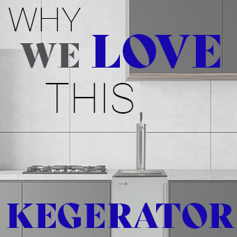 Why We Love This Kegerator