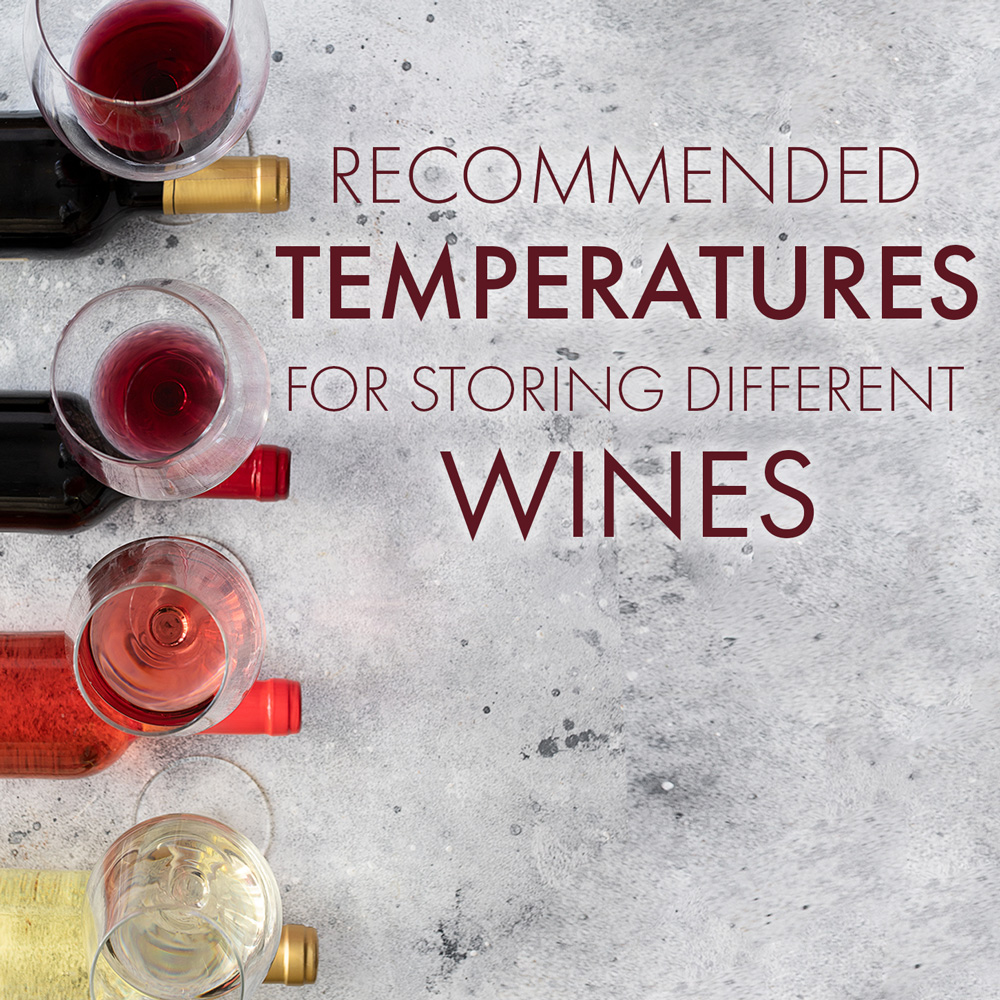 Recommended Temperatures for Storing Wine
