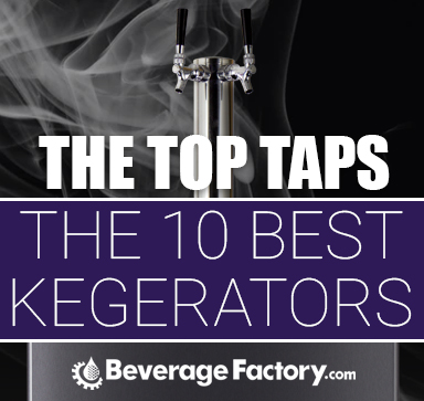 The Top Taps - The 10 Best Kegerators