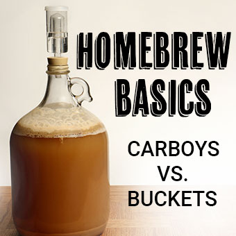 Homebrew Basics - Bucket vs. Classic Carboy vs. Wide Mouth Carboy