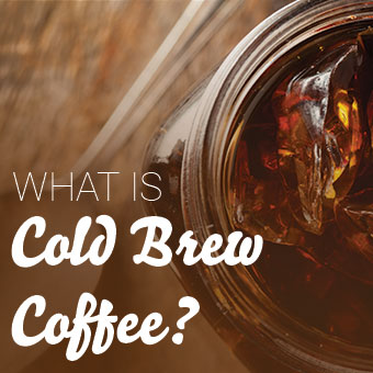 What Is Cold Brew Coffee And Why Is Everyone Talking About It?