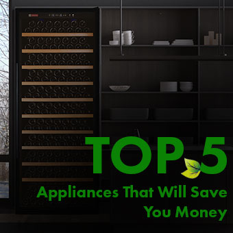 Top 5 Energy-Saving Appliances That Will Save You Money