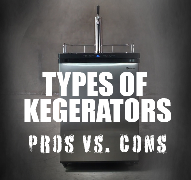 Types of Kegerators - The Pros and Cons