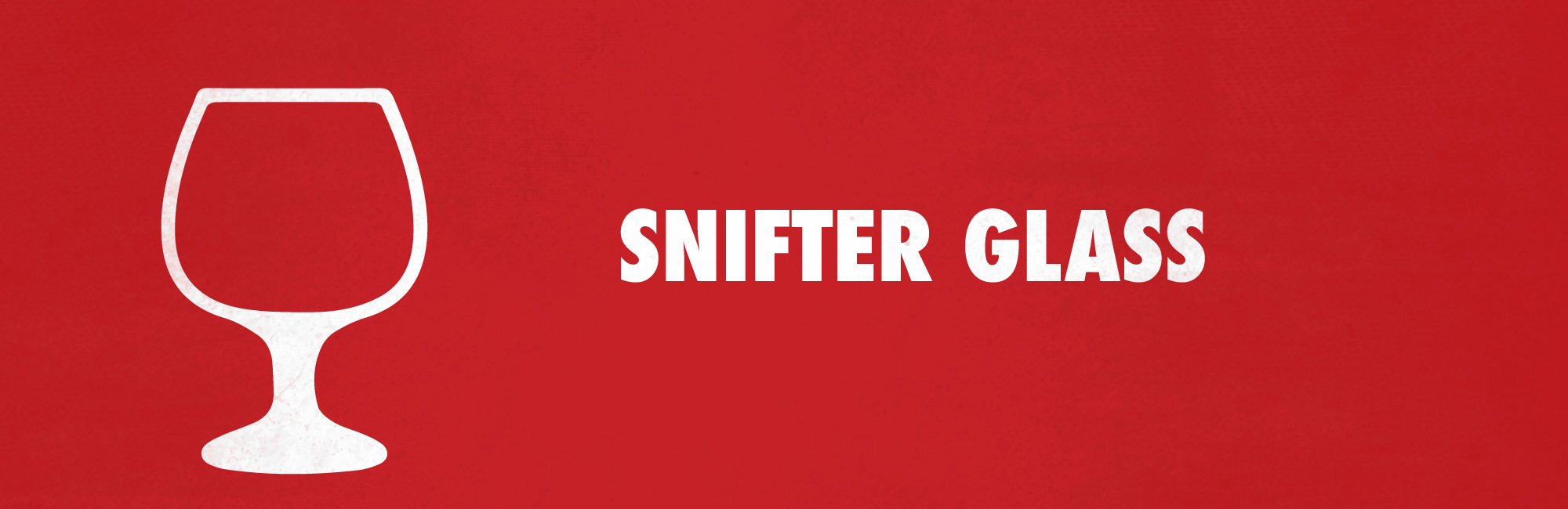 snifters